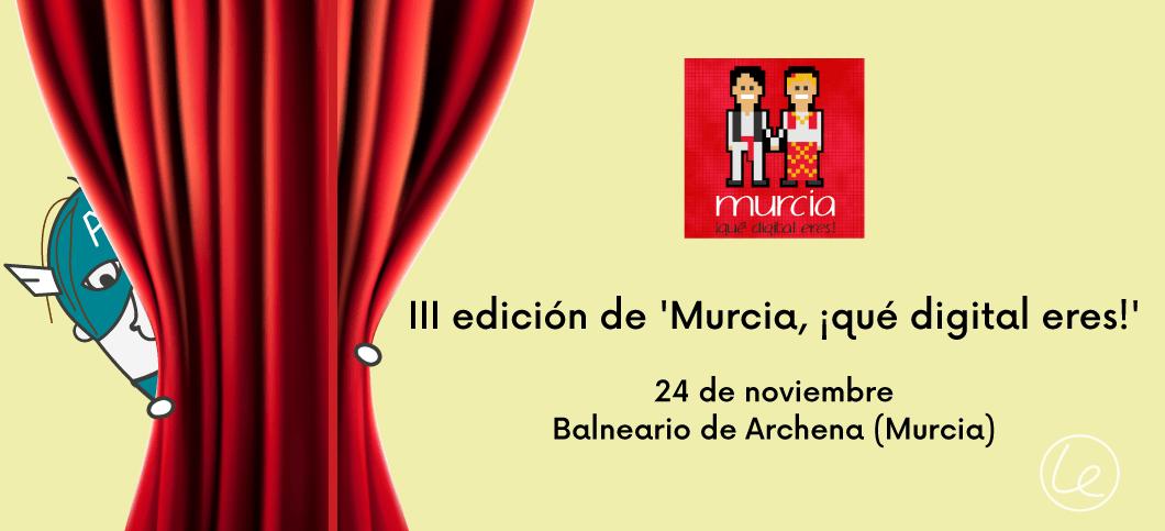 Murcia que digital eres